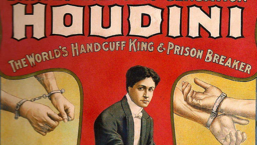 Houdini was the master of escapes