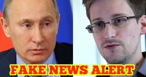 FAKE NEWS WARNING: Is Russia Turning Snowden Over to Trump?